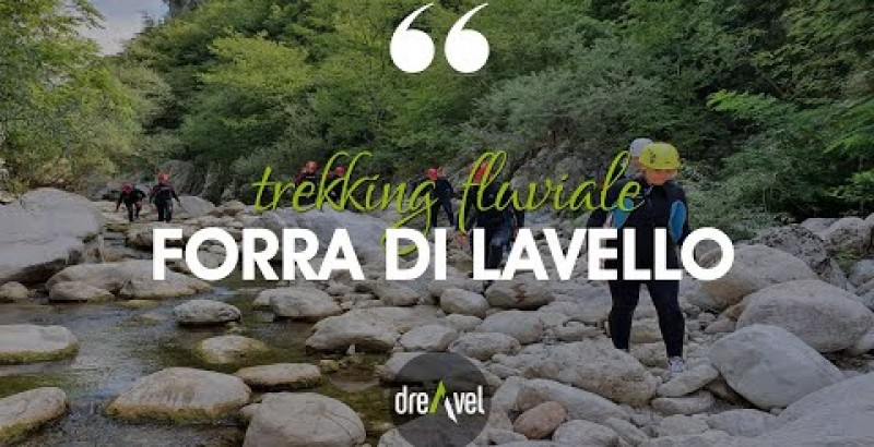 River trekking to the Lavello gorge